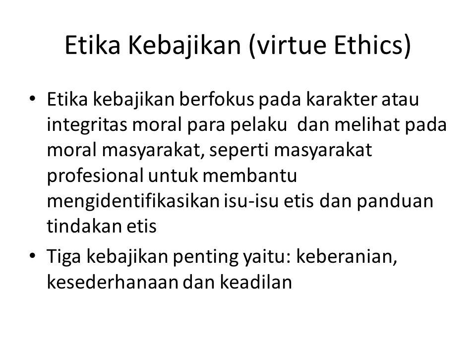 Etika Kebajikan (virtue Ethics)