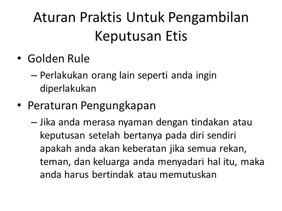 Aturan Praktis Untuk Pengambilan Keputusan Etis