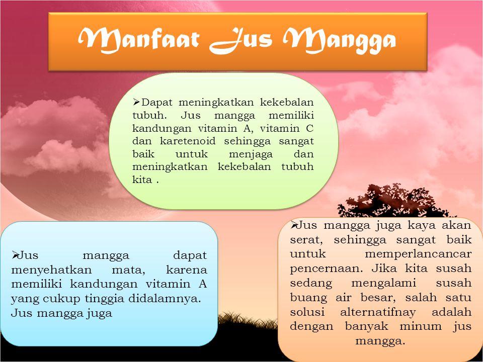 Manfaat Jus Mangga