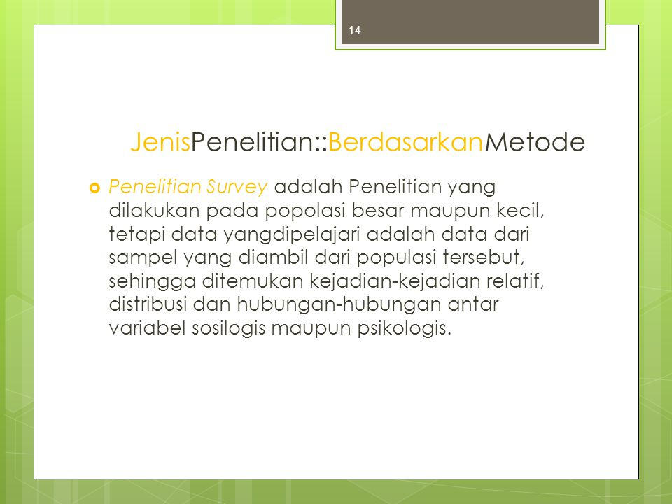 JenisPenelitian::BerdasarkanMetode