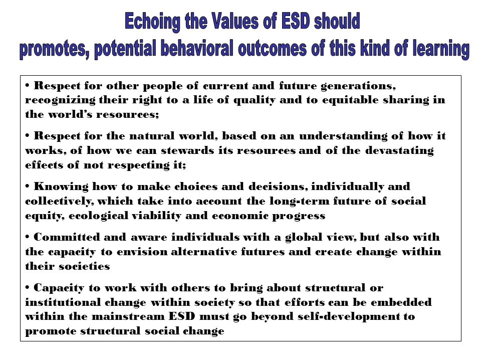 Echoing the Values of ESD should