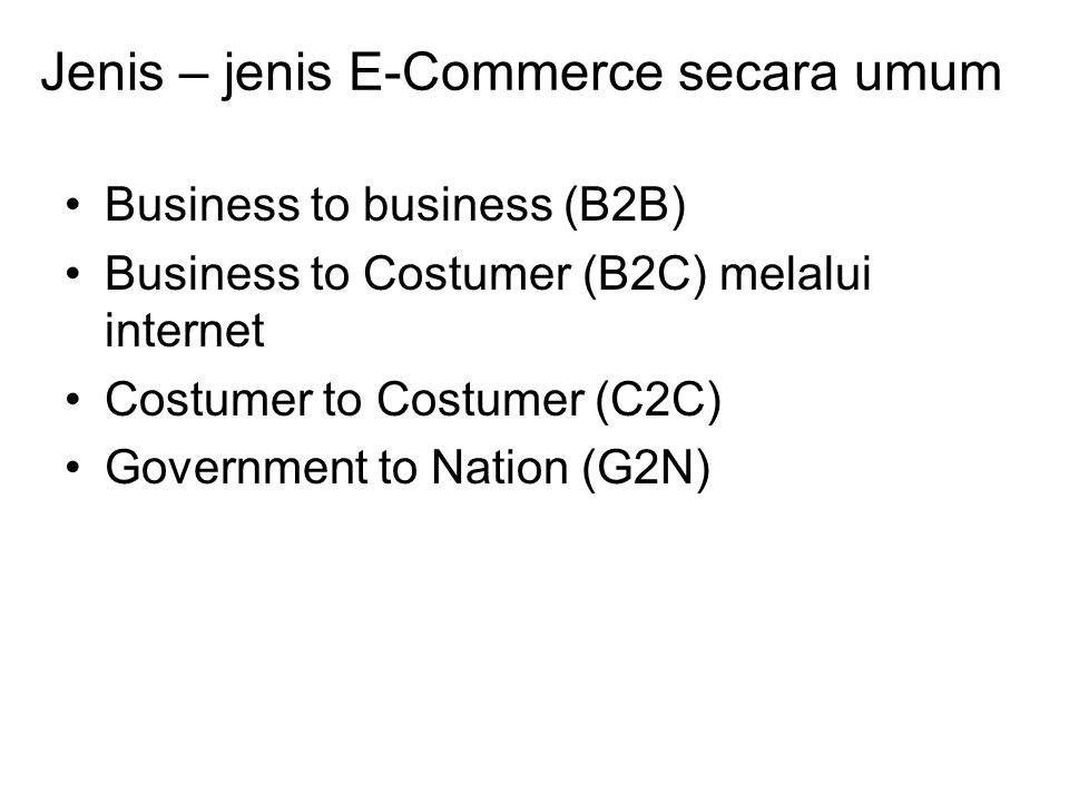 Jenis – jenis E-Commerce secara umum