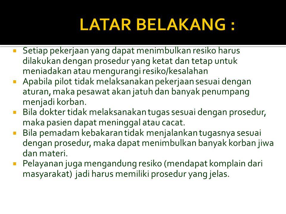 LATAR BELAKANG :