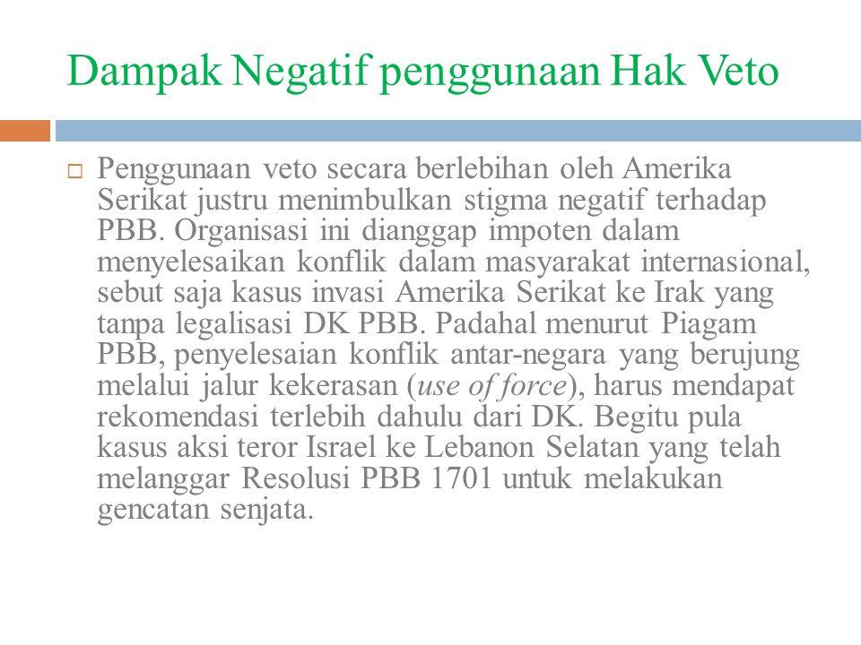 Dampak Negatif penggunaan Hak Veto