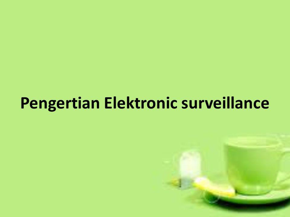 Pengertian Elektronic surveillance