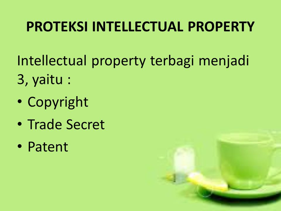 PROTEKSI INTELLECTUAL PROPERTY