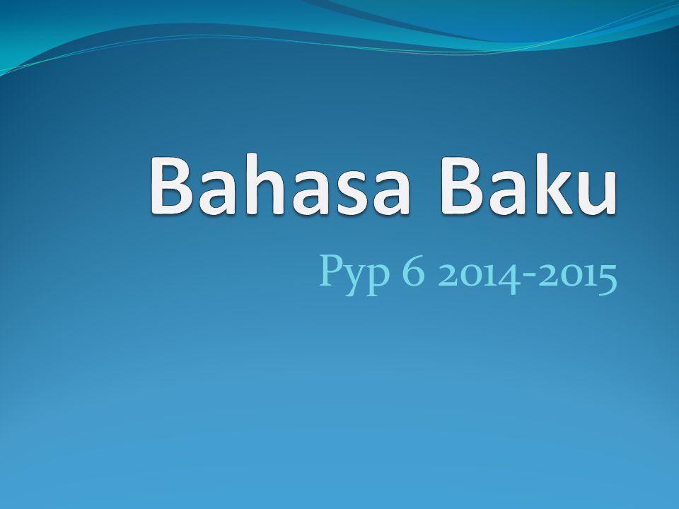 Bahasa Baku Pyp 6 2014-2015