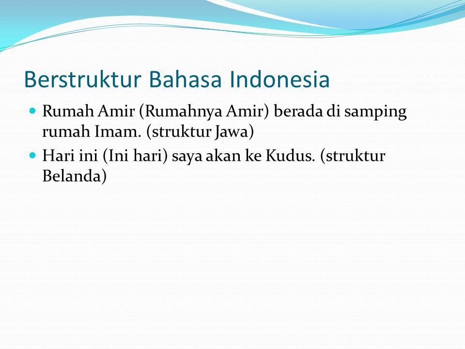Berstruktur Bahasa Indonesia