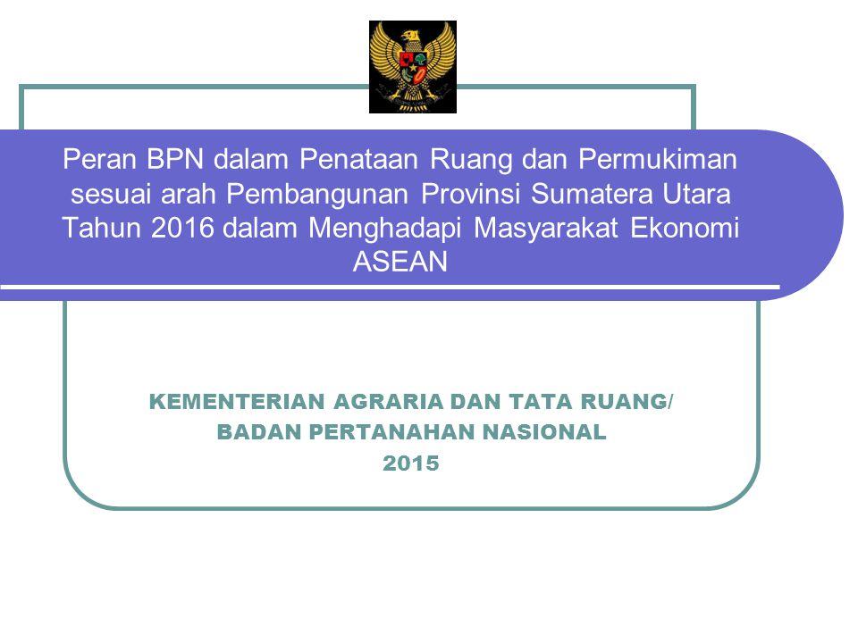 KEMENTERIAN AGRARIA DAN TATA RUANG/ BADAN PERTANAHAN NASIONAL 2015