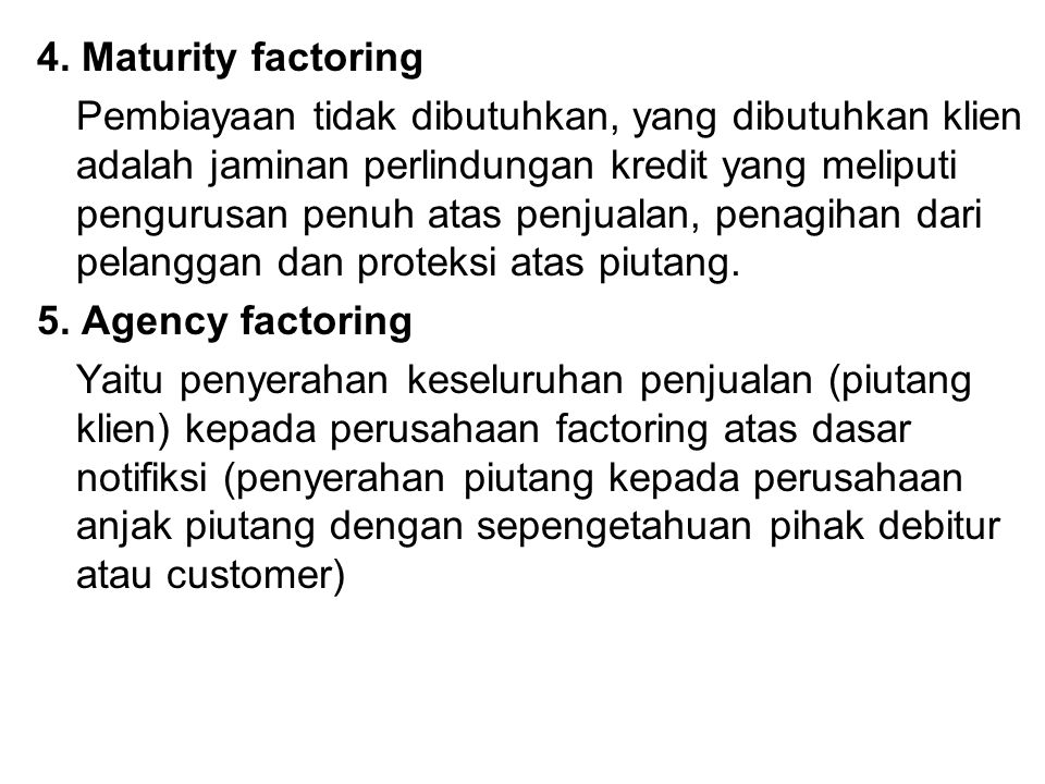 4. Maturity factoring