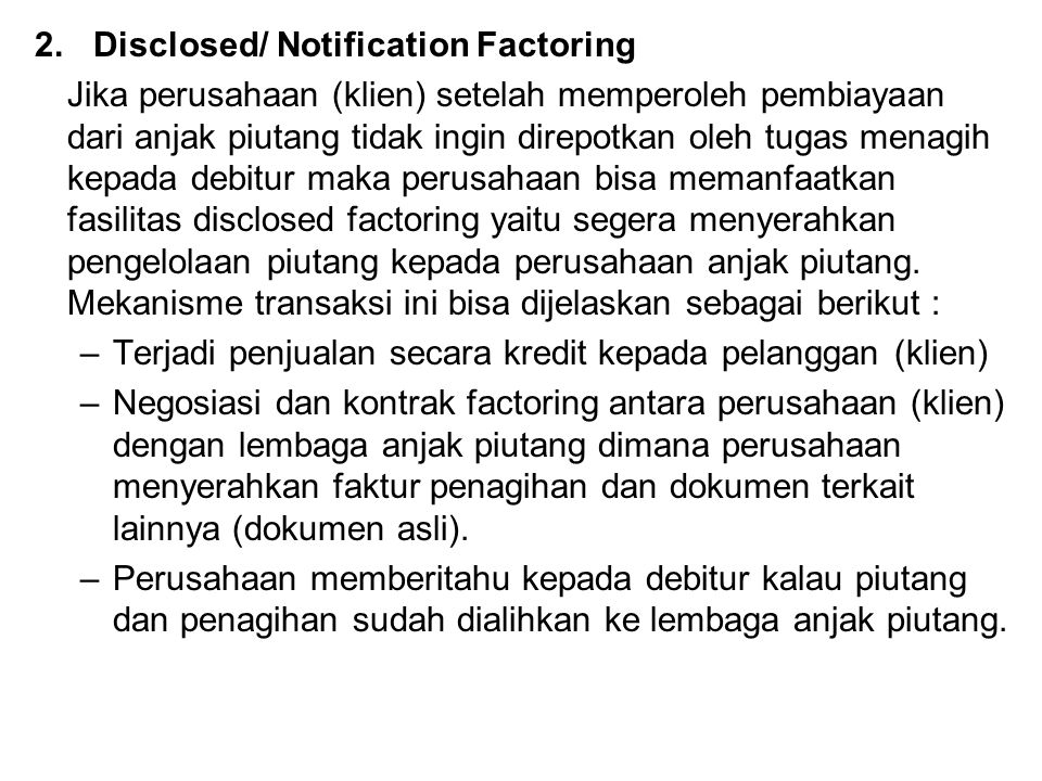 2. Disclosed/ Notification Factoring