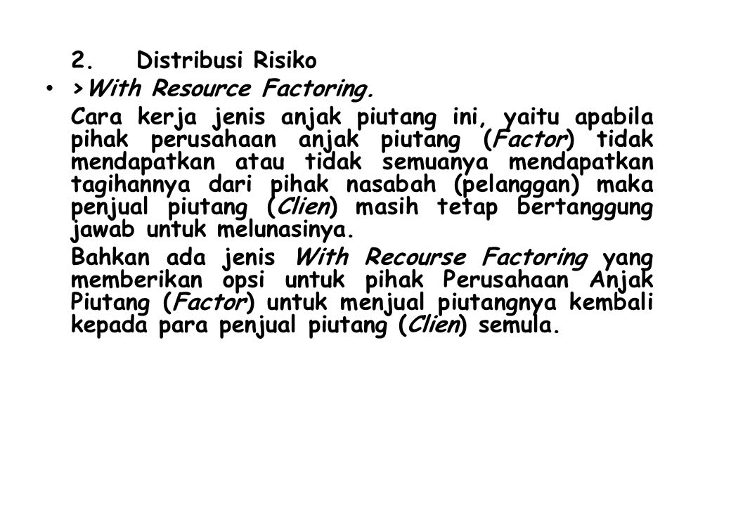 2. Distribusi Risiko >With Resource Factoring.