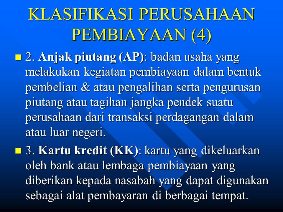 KLASIFIKASI PERUSAHAAN PEMBIAYAAN (4)