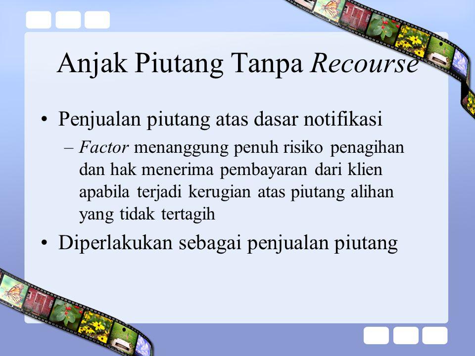 Anjak Piutang Tanpa Recourse