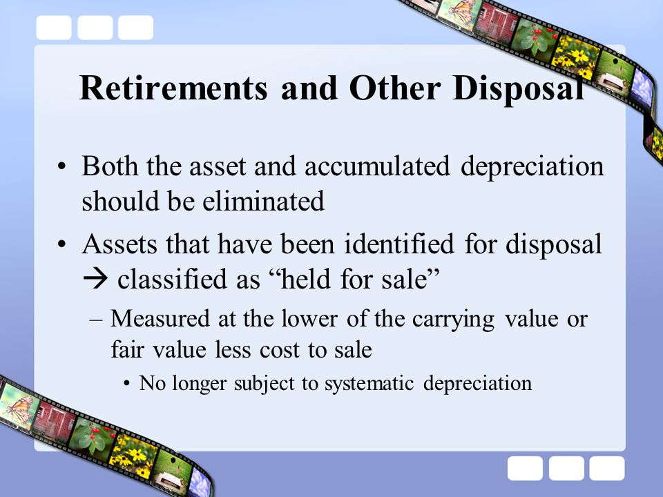 Retirements and Other Disposal