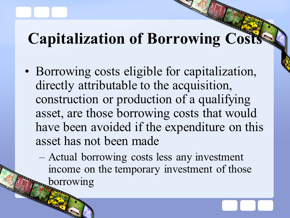 Capitalization of Borrowing Costs