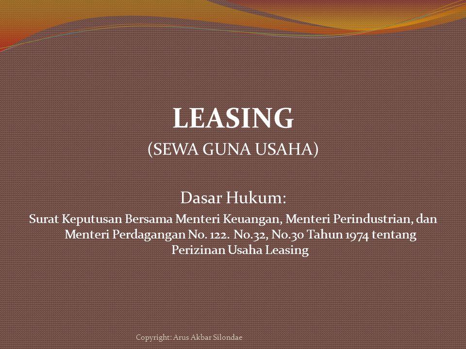 LEASING (SEWA GUNA USAHA) Dasar Hukum: