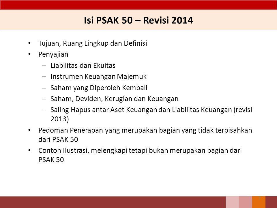 Isi PSAK 50 – Revisi 2014 Tujuan, Ruang Lingkup dan Definisi Penyajian