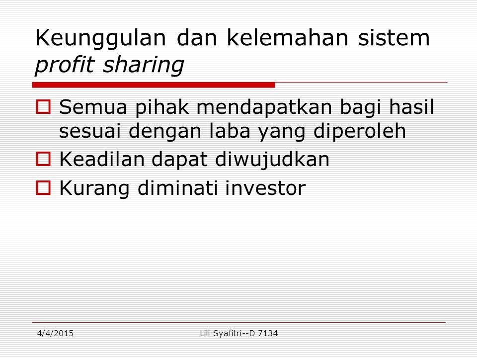 Keunggulan dan kelemahan sistem profit sharing