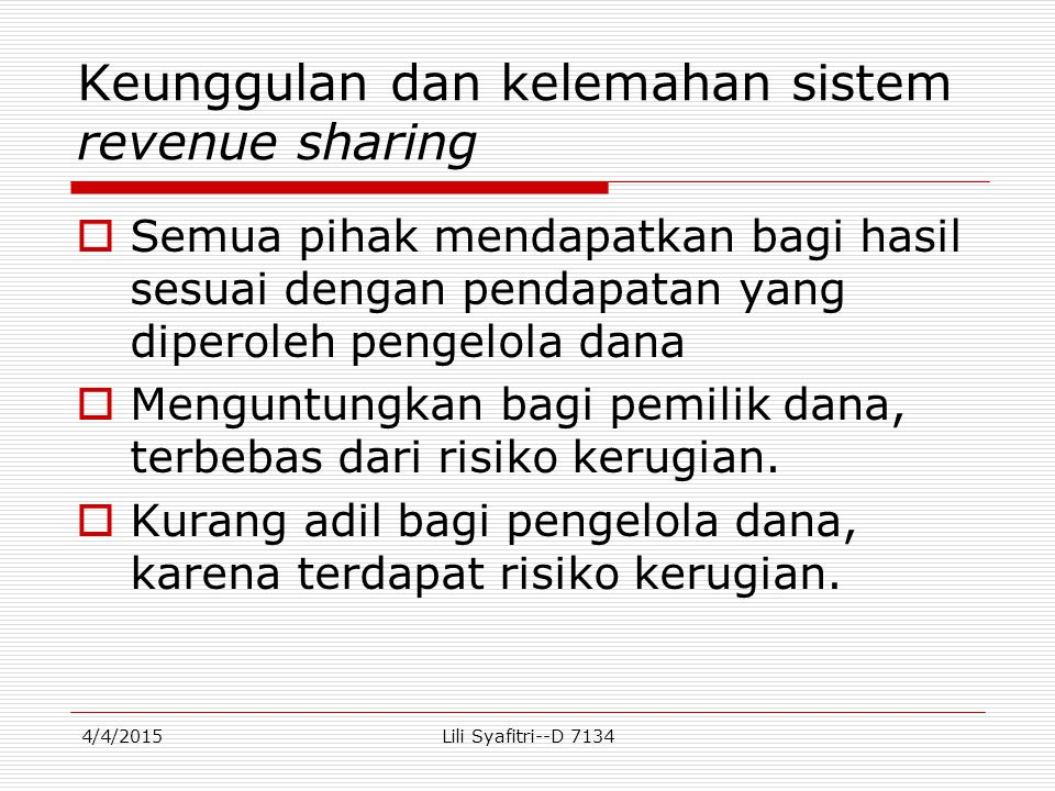 Keunggulan dan kelemahan sistem revenue sharing