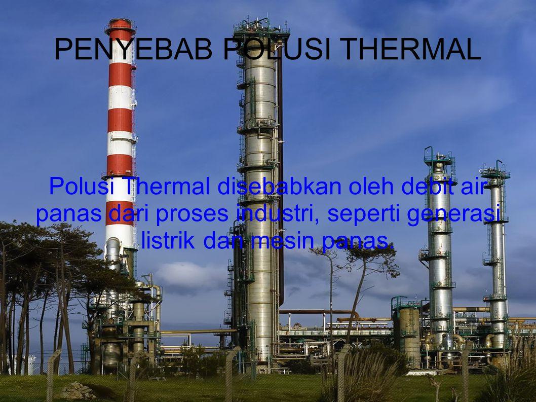 PENYEBAB POLUSI THERMAL