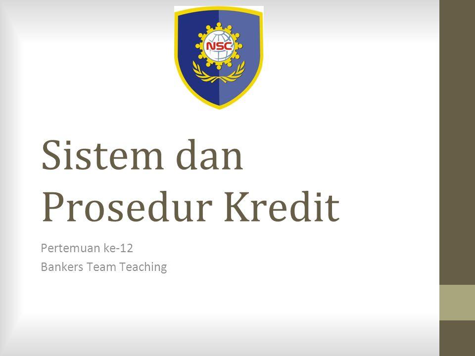 Sistem dan Prosedur Kredit
