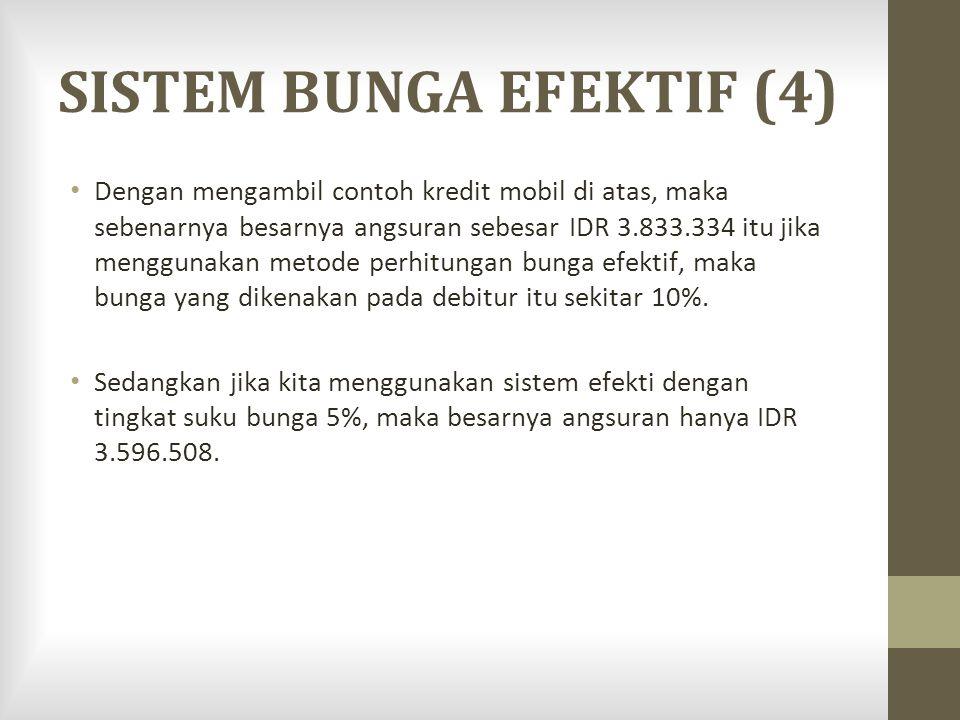 SISTEM BUNGA EFEKTIF (4)