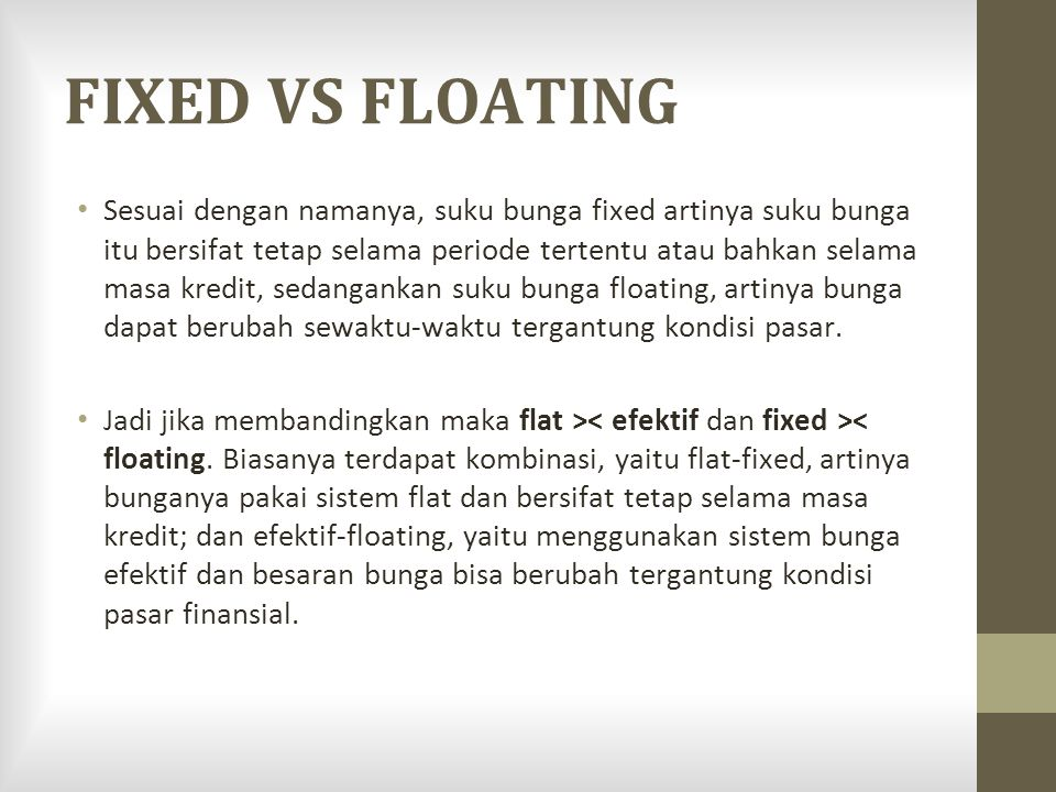 FIXED VS FLOATING
