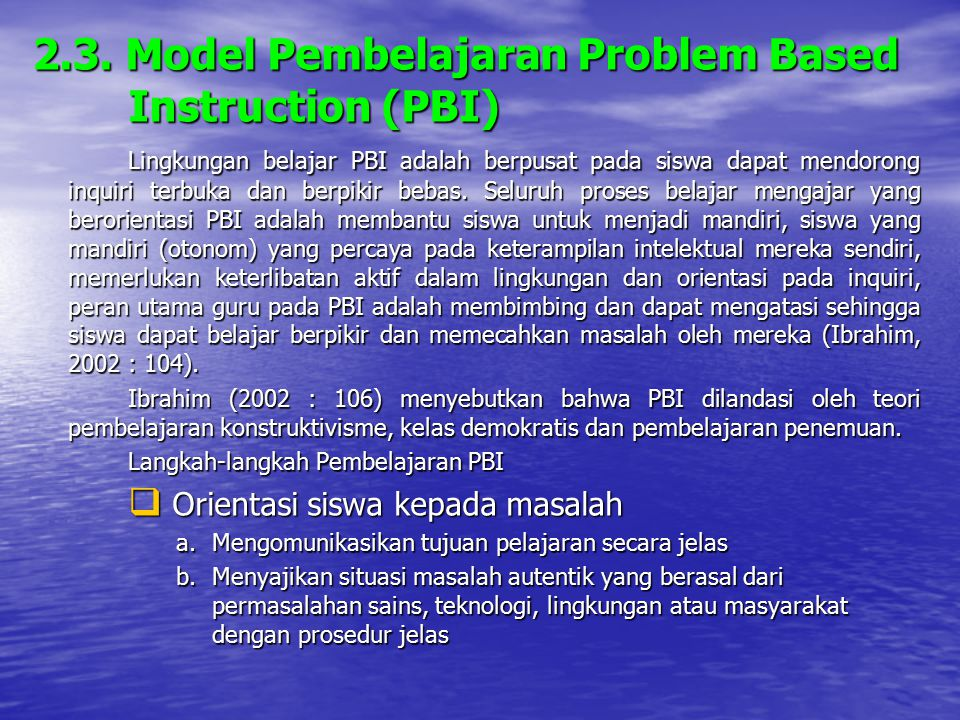 2.3. Model Pembelajaran Problem Based Instruction (PBI)