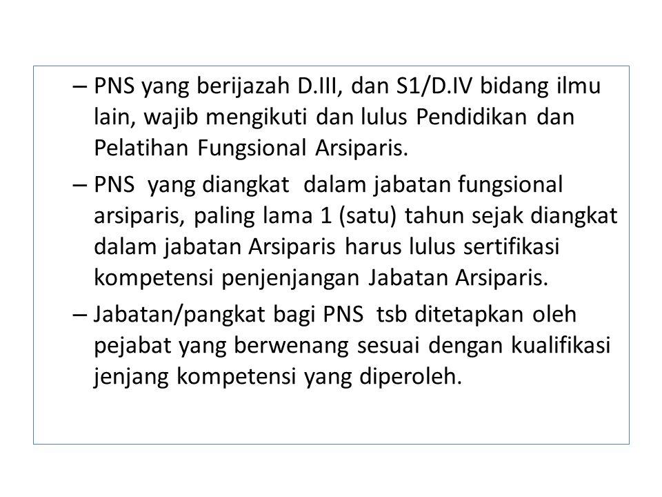PNS yang berijazah D. III, dan S1/D