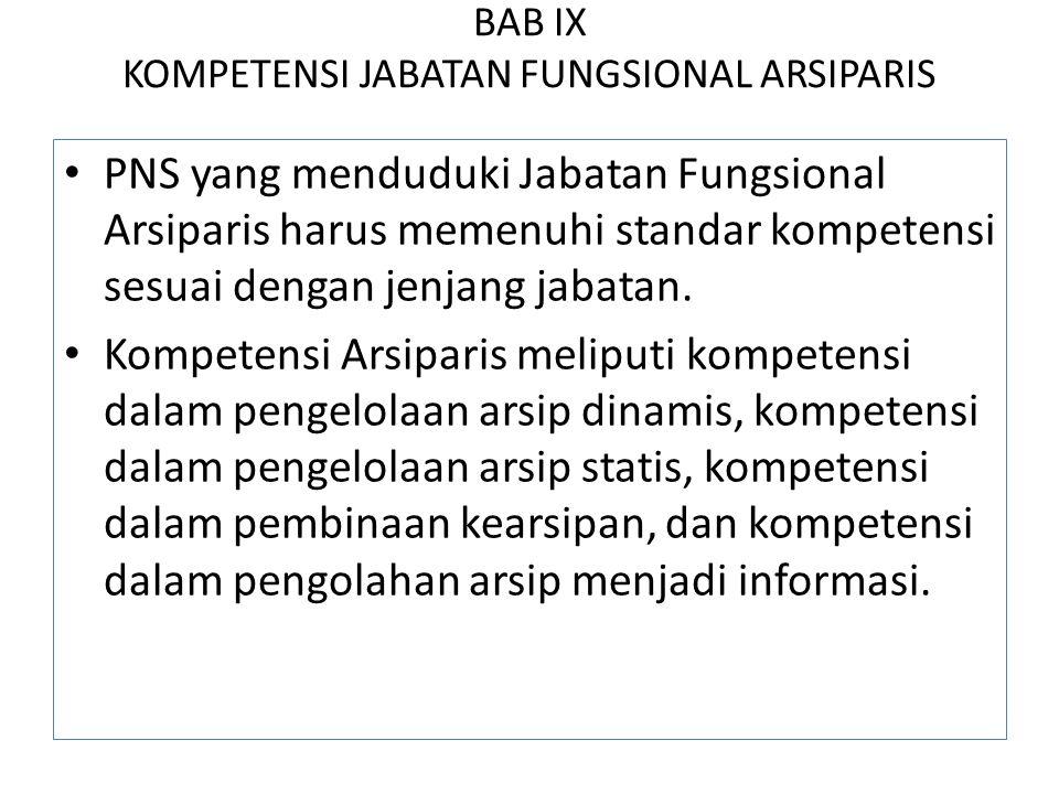 BAB IX KOMPETENSI JABATAN FUNGSIONAL ARSIPARIS