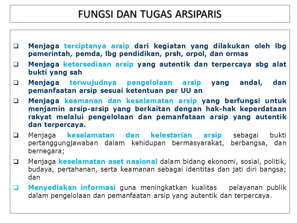 FUNGSI DAN TUGAS ARSIPARIS