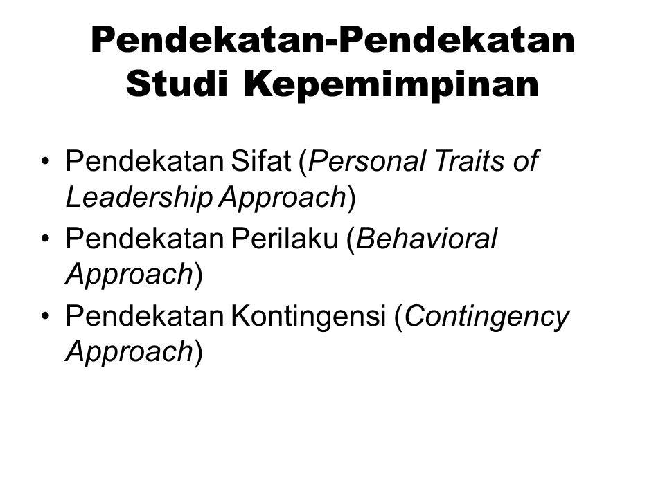 Pendekatan-Pendekatan Studi Kepemimpinan