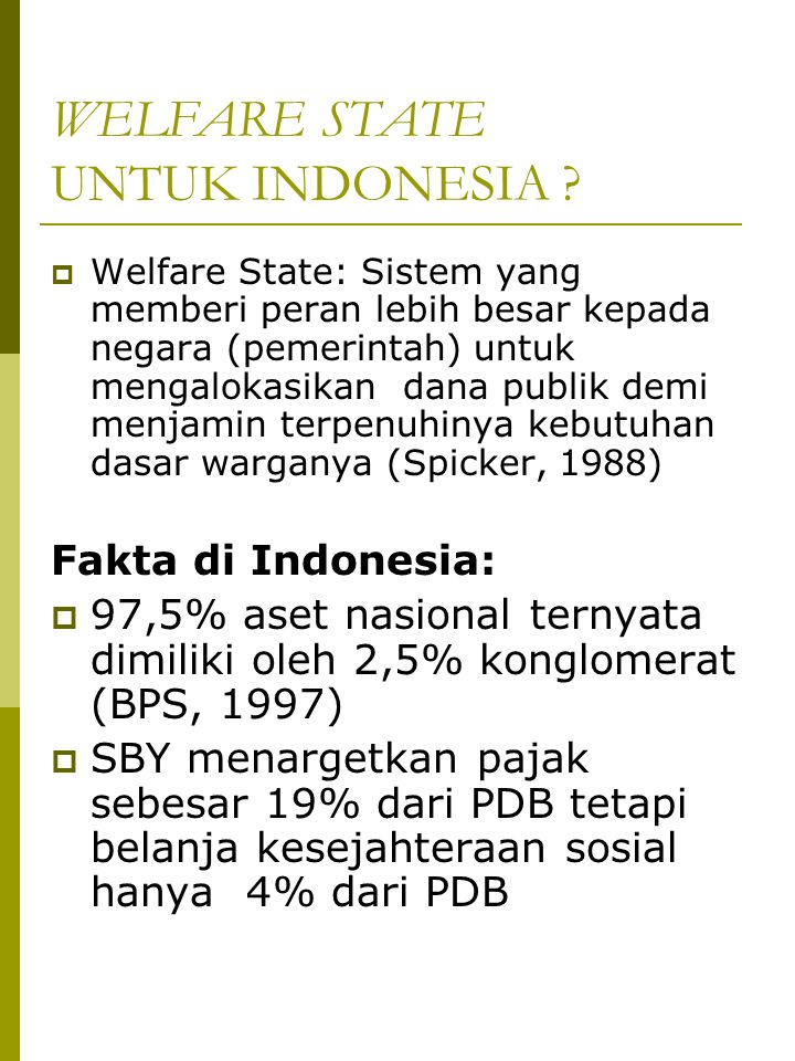 WELFARE STATE UNTUK INDONESIA