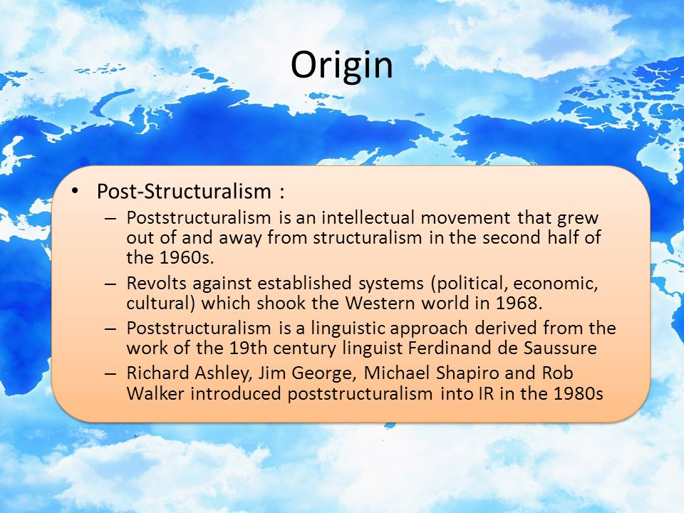 Origin Post-Structuralism :