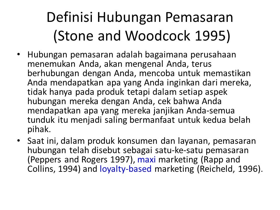 Definisi Hubungan Pemasaran (Stone and Woodcock 1995)