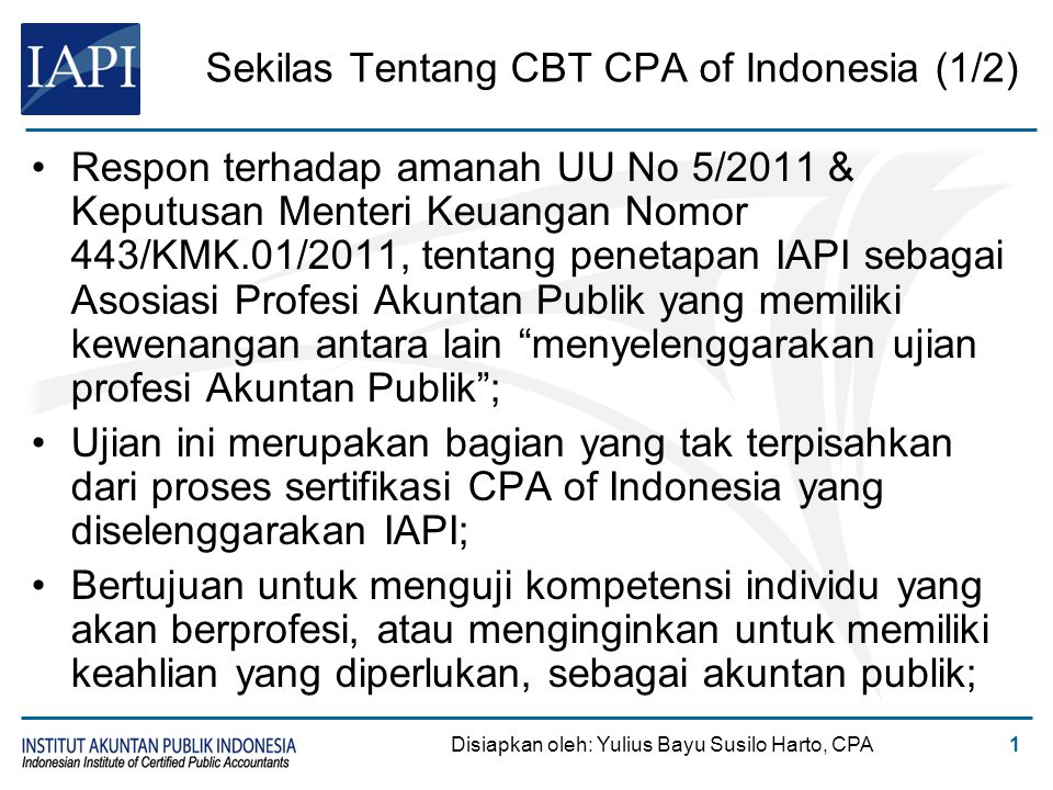 Sekilas Tentang CBT CPA of Indonesia (2/2)