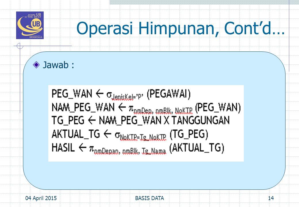 Operasi Himpunan, Cont'd…