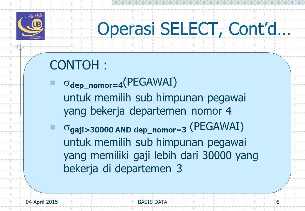 Operasi SELECT, Cont'd…