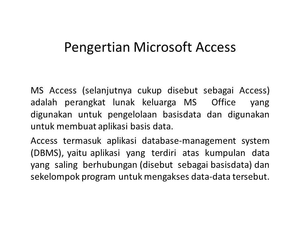 Pengertian Microsoft Access