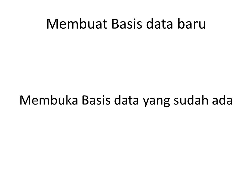 Membuat Basis data baru