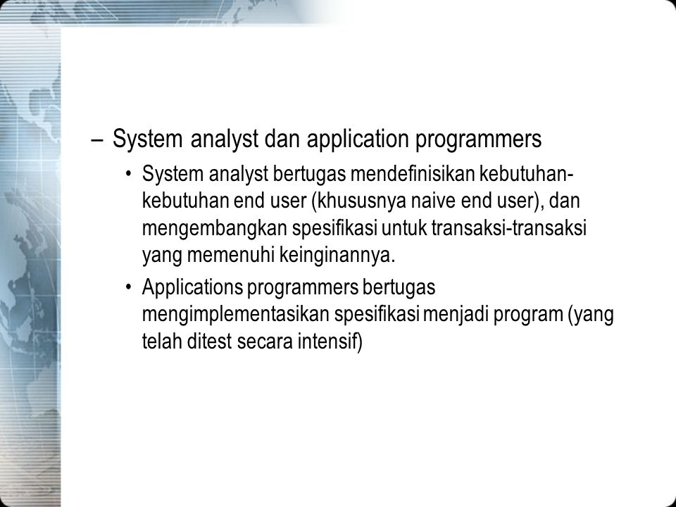 System analyst dan application programmers