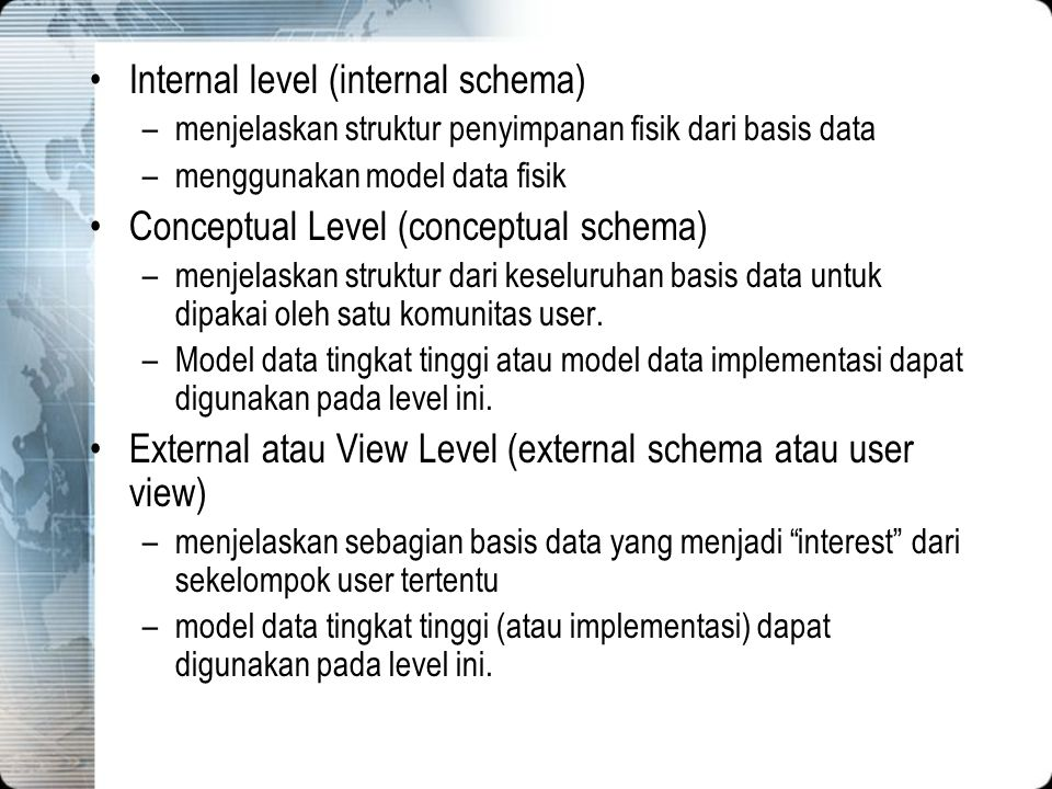 Internal level (internal schema)