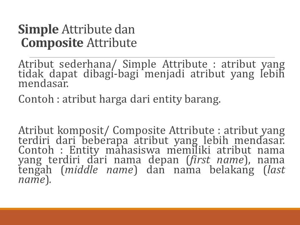 Simple Attribute dan Composite Attribute