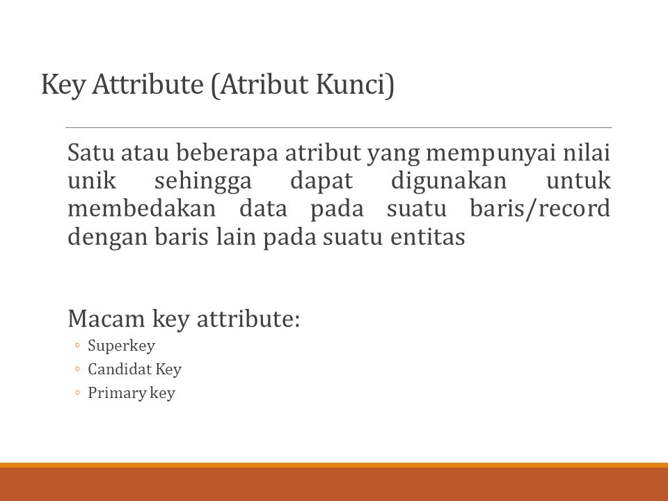 Key Attribute (Atribut Kunci)