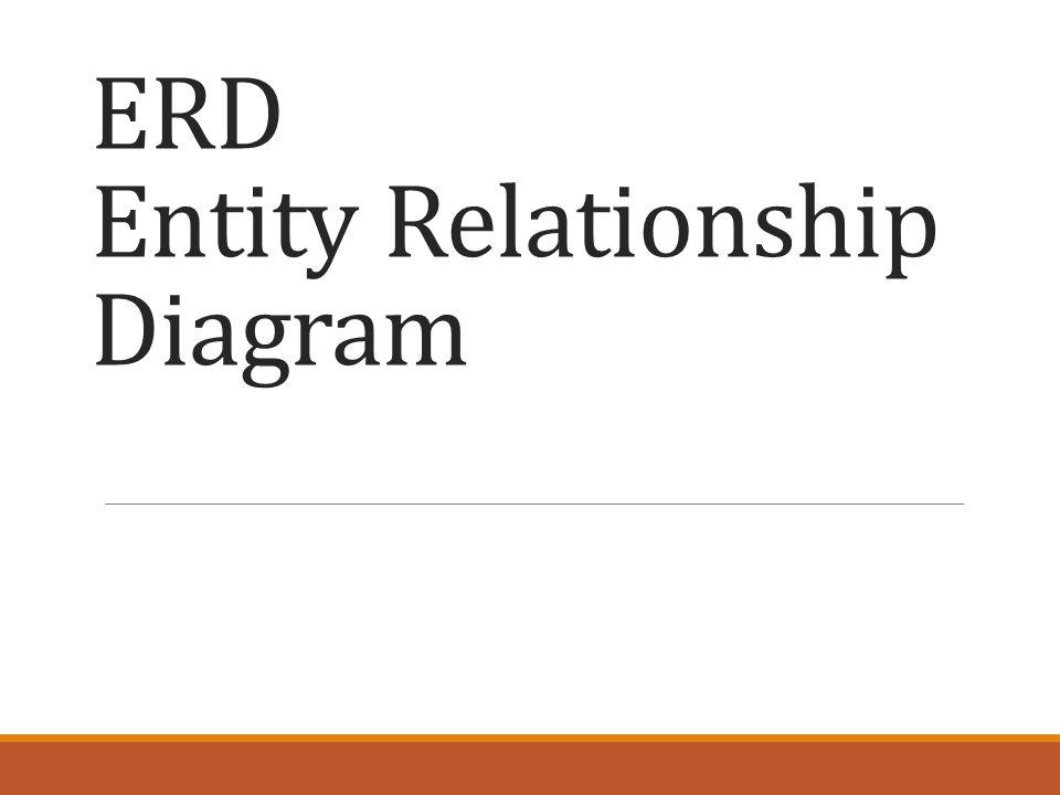 ERD Entity Relationship Diagram
