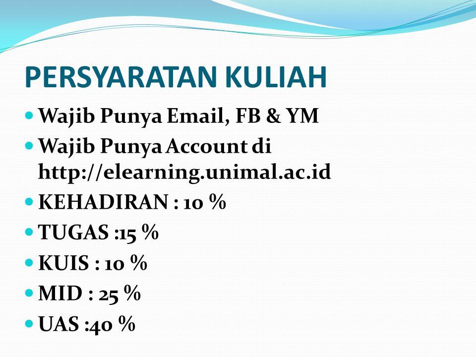 PERSYARATAN KULIAH Wajib Punya Email, FB & YM