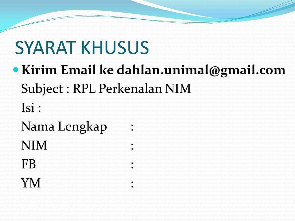 SYARAT KHUSUS Kirim Email ke dahlan.unimal@gmail.com