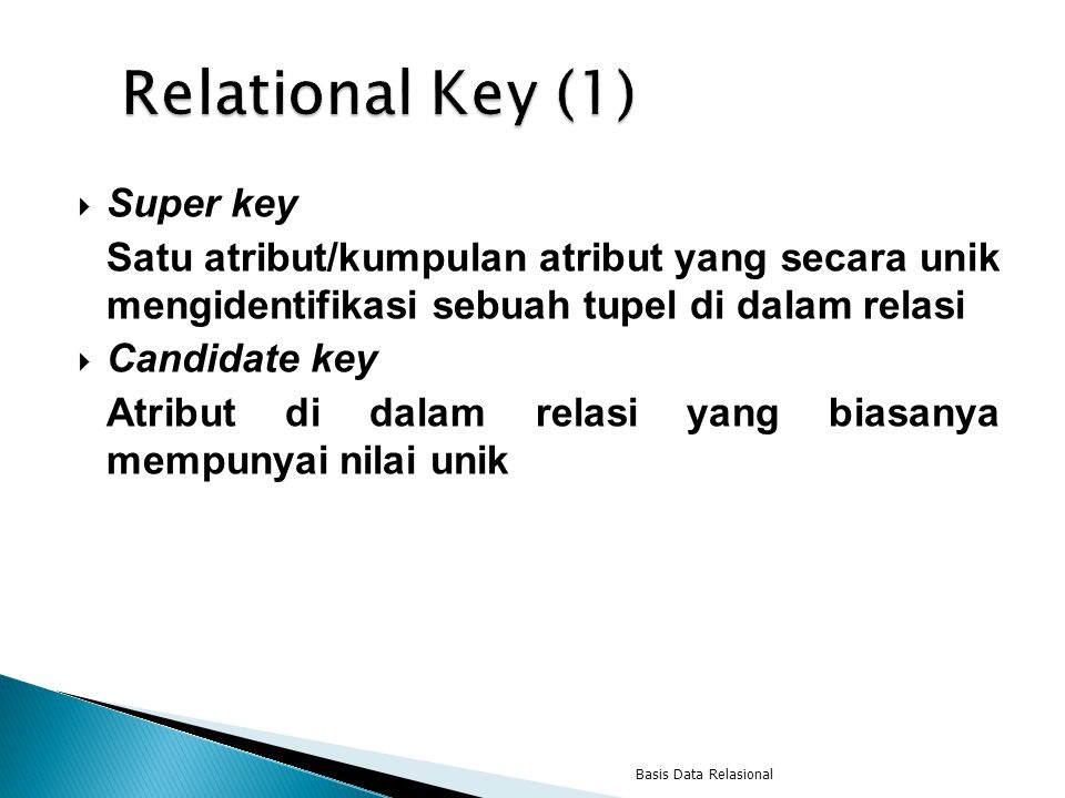 Relational Key (1) Super key