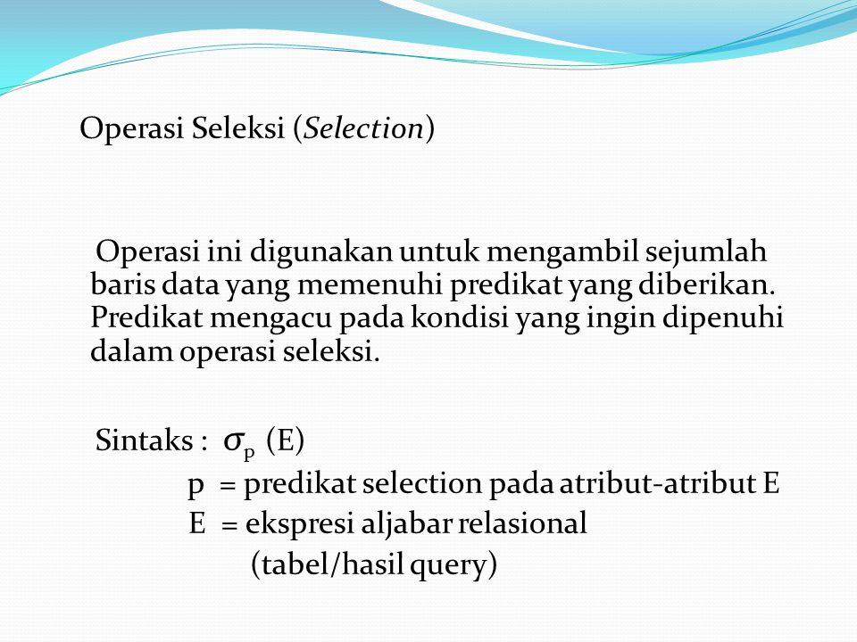 Operasi Seleksi (Selection)